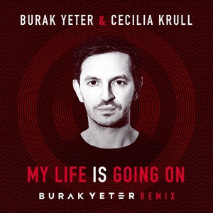 Burak Yeter/Cecilia Krull - My Life Is Going On