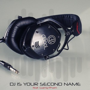 C-BooL/Giang Pham - DJ Is Your Second Name