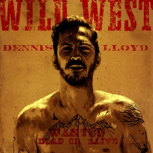 Dennis Lloyd - Wild West