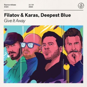 Filatov/Karas/Deepest Blue - Give It Away