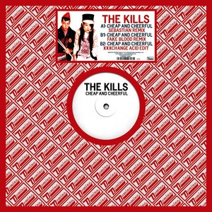 Kills - Cheap & Cheerful