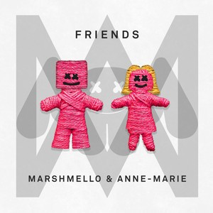 Marshmello/Anne-Marie - Friends
