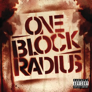 One Block Radius - You Got Me