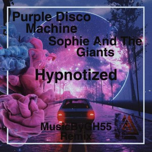 Purple Disco Machine/Sophie And The Giants - Hypnotized