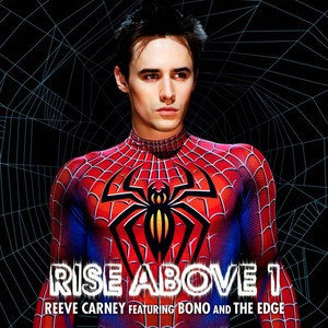 The Edge/Reeve Carney/Bono - Rise Above