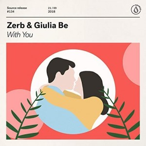 Zerb/Giulia Be - With You